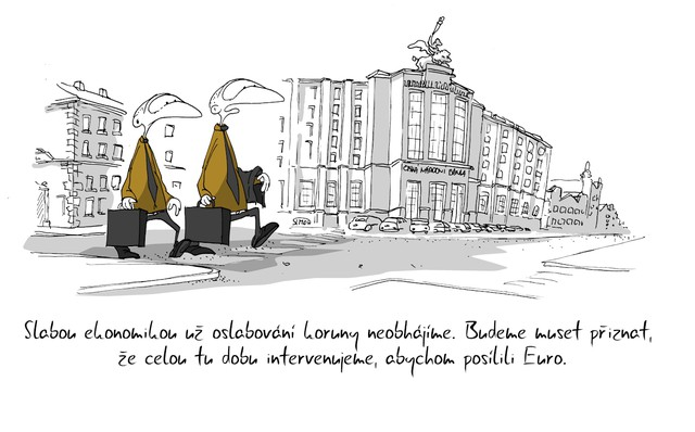 Kreslený vtip: Slabou ekonomikou už oslabování koruny neobhájíme. Budeme muset přiznat, že celou tu dobu intervenujeme, abychom posílili Euro. Autor: Marek Simon