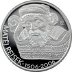 Stříbrná mince 200 Kč Matěj Rejsek 500. výročí úmrtí 2006 Proof
