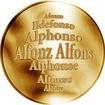 Slovenská jména - Alfonz - velká zlatá medaile 1 Oz