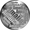 Česká jména - Amálie - velká stříbrná medaile 1 Oz