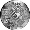 Česká jména - Blažej - velká stříbrná medaile 1 Oz