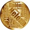 Česká jména - Helena - velká zlatá medaile 1 Oz