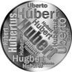 Česká jména - Hubert - velká stříbrná medaile 1 Oz
