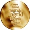 Česká jména - Ingrid - zlatá medaile