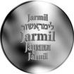 Česká jména - Jarmil - velká stříbrná medaile 1 Oz