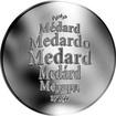 Česká jména - Medard - velká stříbrná medaile 1 Oz