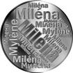 Česká jména - Milena - velká stříbrná medaile 1 Oz