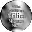 Slovenská jména - Milica - velká stříbrná medaile 1 Oz