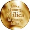 Slovenská jména - Milica - velká zlatá medaile 1 Oz