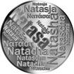 Česká jména - Nataša - velká stříbrná medaile 1 Oz