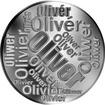 Česká jména - Oliver - velká stříbrná medaile 1 Oz