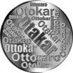 Česká jména - Otakar - velká stříbrná medaile 1 Oz
