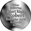 Česká jména - Robert - velká stříbrná medaile 1 Oz