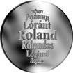 Česká jména - Roland - velká stříbrná medaile 1 Oz