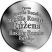 Česká jména - Růžena - velká stříbrná medaile 1 Oz