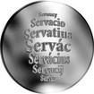 Česká jména - Servác - velká stříbrná medaile 1 Oz