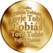 Slovenská jména - Tobiáš - velká zlatá medaile 1 Oz