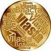 Česká jména - Vlasta - velká zlatá medaile 1 Oz