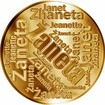 Česká jména - Žaneta - velká zlatá medaile 1 Oz
