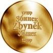 Česká jména - Zbyněk - velká zlatá medaile 1 Oz