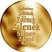 Česká jména - Zdeněk - velká zlatá medaile 1 Oz
