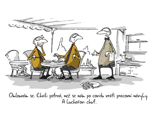 Kreslený vtip: Omlouvám se. Chvíli potrvá, než se nám po covidu vrátí pracovní návyky. A kuchařovi chuť. Autor: Marek Simon