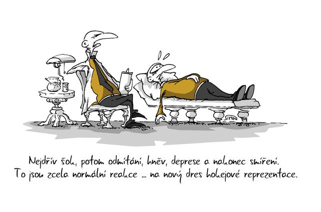 Kreslený vtip: Nejdřív šok, potom odmítání, hněv, deprese a nakonec smíření. To jsou zcela normální reakce ... na nový dres hokejové reprezentace. Autor: Marek Simon