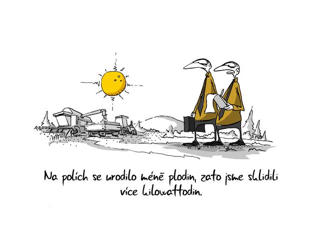 Kreslený vtip: Na polích se urodilo méně plodin, zato jsme sklidili více kilowatthodin. Autor: Marek Simon