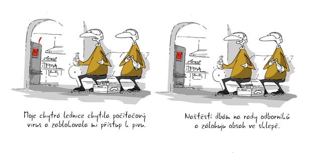 Kreslený vtip: Moje chytrá lednice chytila počítačový virus a zablokovala mi přístup k pivu. Naštěstí dbám na rady odborníků a zálohuju obsah ve sklepě. Autor: Marek Simon