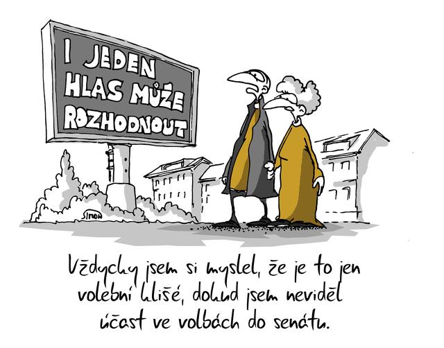 Kreslený vtip: Vždycky jsem si myslel, že je to jen volební klišé, dokud jsem neviděl účast ve volbách do senátu. Autor: Marek Simon