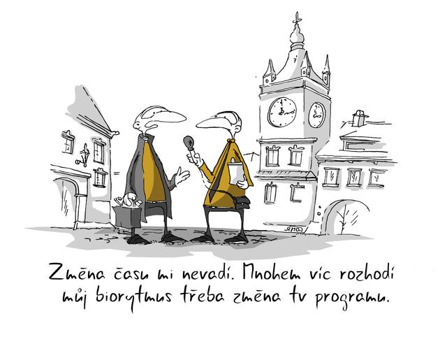 Kreslený vtip: Změna času mi nevadí. Mnohem víc rozhodí můj biorytmus třeba změna tv programu. Autor: Marek Simon