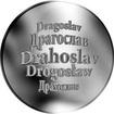 Česká jména - Drahoslav - stříbrná medaile