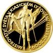 Zlatá půluncová medaile MS v lyžování - Liberec 2009 Proof