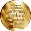 Česká jména - Bartoloměj - zlatá medaile