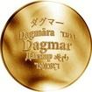 Česká jména - Dagmar - zlatá medaile