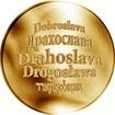 Česká jména - Drahoslava - zlatá medaile