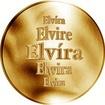 Slovenská jména - Elvíra - velká zlatá medaile 1 Oz