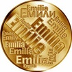 Česká jména - Emílie - velká zlatá medaile 1 Oz