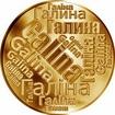 Česká jména - Galina - velká zlatá medaile 1 Oz