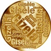 Česká jména - Gizela - velká zlatá medaile 1 Oz