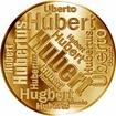 Česká jména - Hubert - velká zlatá medaile 1 Oz