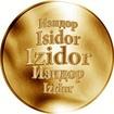 Slovenská jména - Izidor - velká zlatá medaile 1 Oz