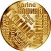 Česká jména - Karina - velká zlatá medaile 1 Oz