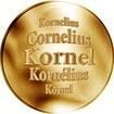 Slovenská jména - Kornel - velká zlatá medaile 1 Oz