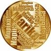 Česká jména - Marika - velká zlatá medaile 1 Oz