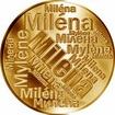 Česká jména - Milena - velká zlatá medaile 1 Oz