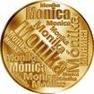 Česká jména - Monika - velká zlatá medaile 1 Oz