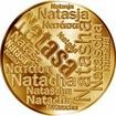 Česká jména - Nataša - velká zlatá medaile 1 Oz