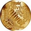 Česká jména - Oliver - velká zlatá medaile 1 Oz