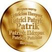 Česká jména - Patrik - velká zlatá medaile 1 Oz